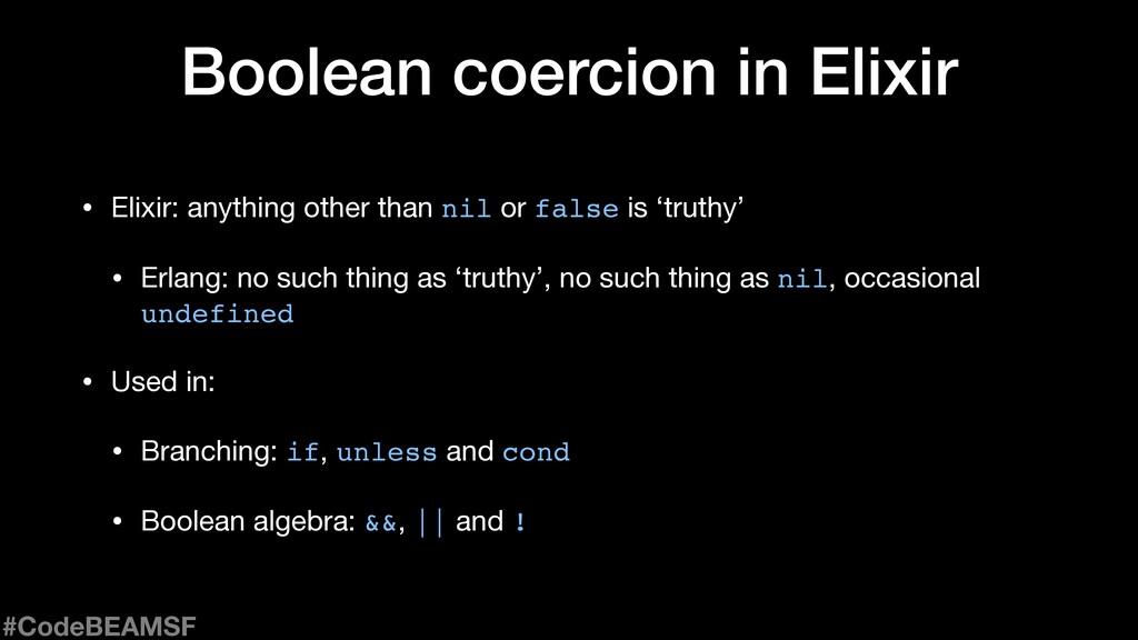 Boolean coercion in Elixir • Elixir: anything o...