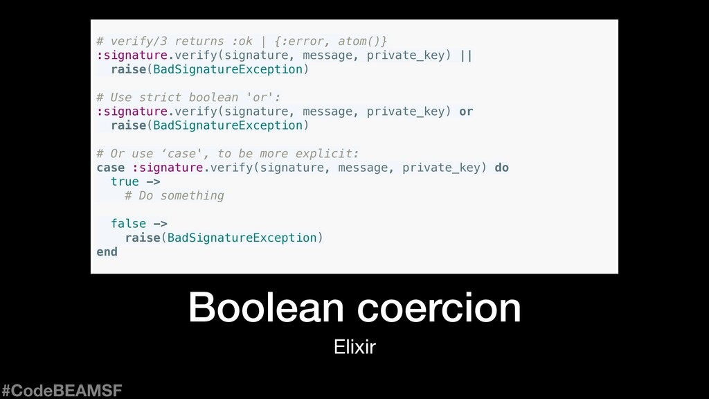 Elixir Boolean coercion # verify/3 returns :ok ...