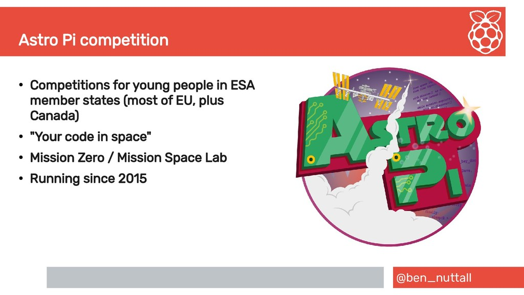 @ben_nuttall Astro Pi competition ● Competition...