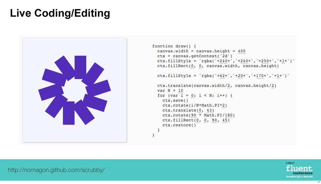 Live Coding/Editing http://nornagon.github.com/...