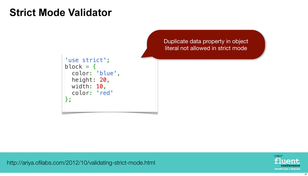 Strict Mode Validator 'use strict'; block = { c...