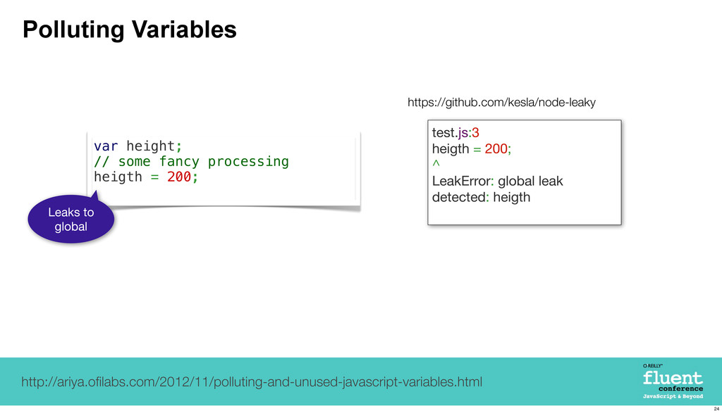Polluting Variables var height; // some fancy p...