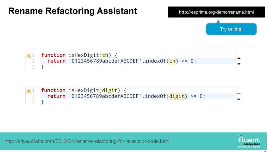 Rename Refactoring Assistant http://ariya.ofilab...