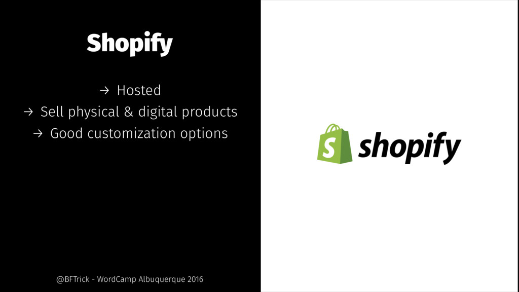 Shopify → Hosted → Sell physical & digital prod...