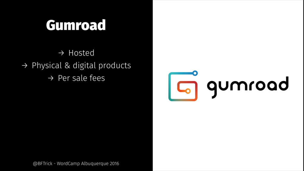 Gumroad → Hosted → Physical & digital products ...