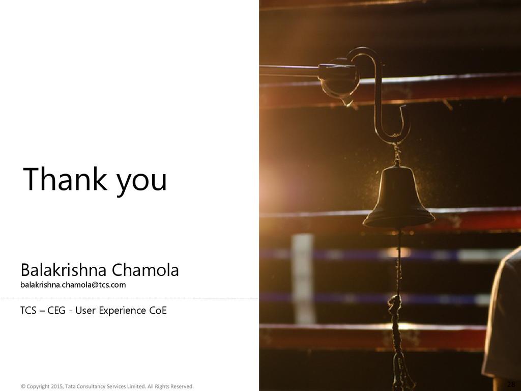 Balakrishna Chamola balakrishna.chamola@tcs.com...