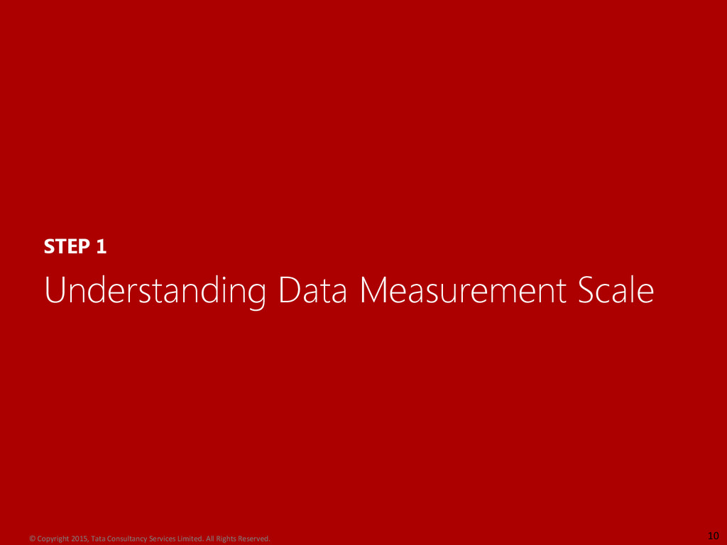 STEP 1 Understanding Data Measurement Scale 10 ...