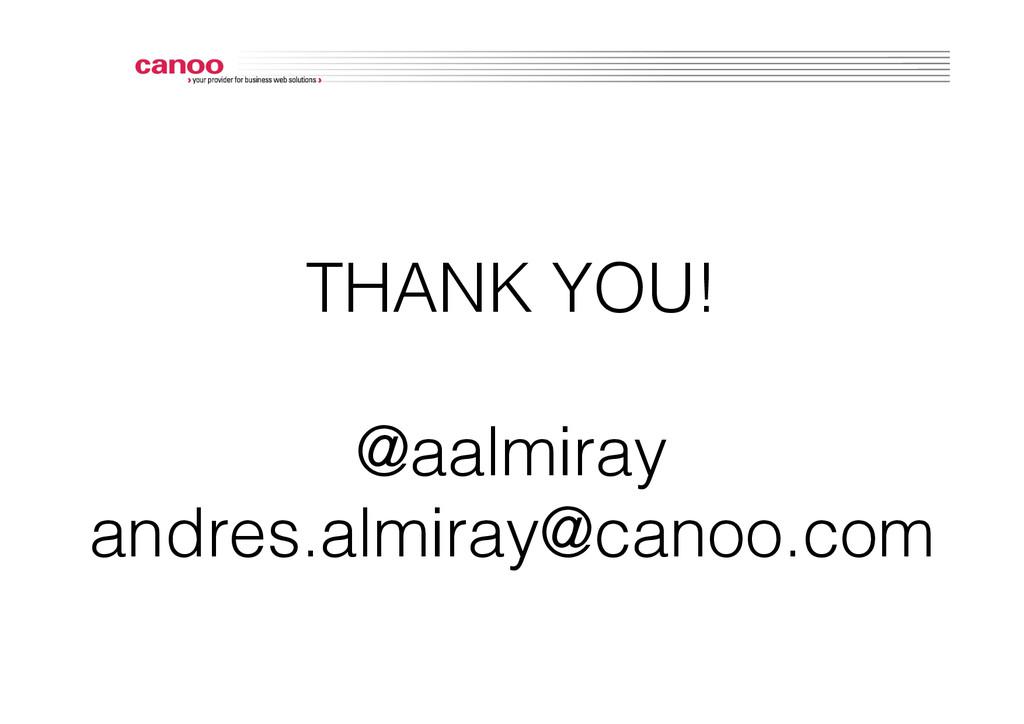 THANK YOU!! ! @aalmiray! andres.almiray@canoo.c...