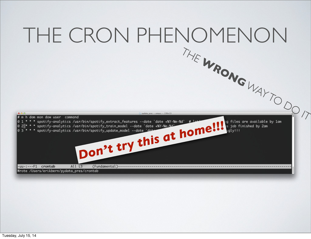 THE CRON PHENOMENON Don't try this at home!!! T...