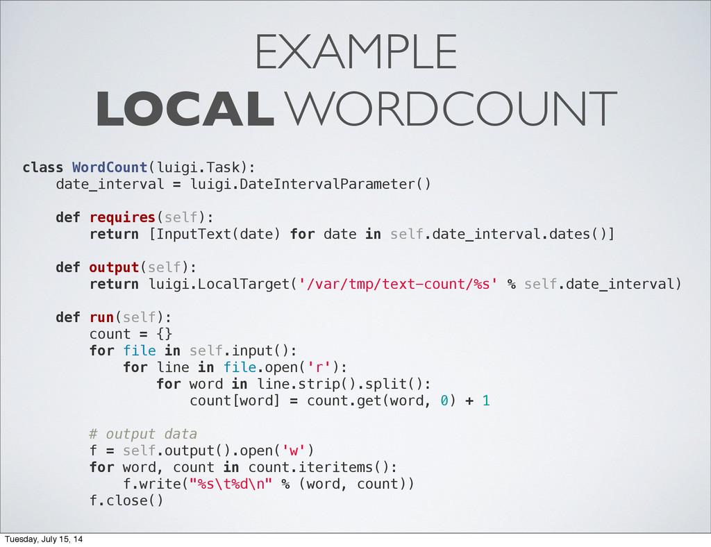 EXAMPLE LOCAL WORDCOUNT class WordCount(luigi.T...