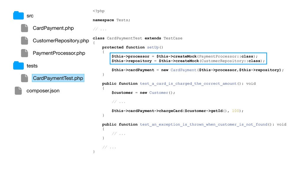 <?php namespace Tests; // ... class CardPayment...