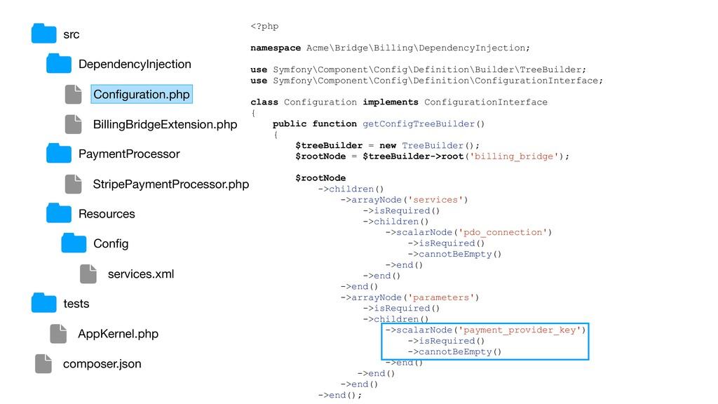 <?php namespace Acme\Bridge\Billing\DependencyI...