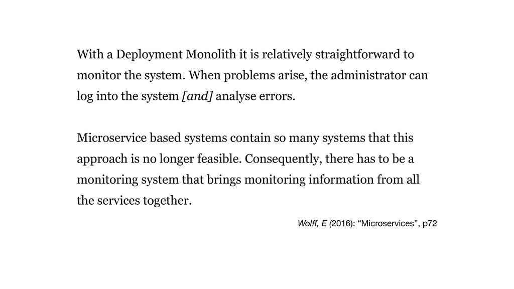 """Wolff, E (2016): """"Microservices"""", p72 With a Dep..."""