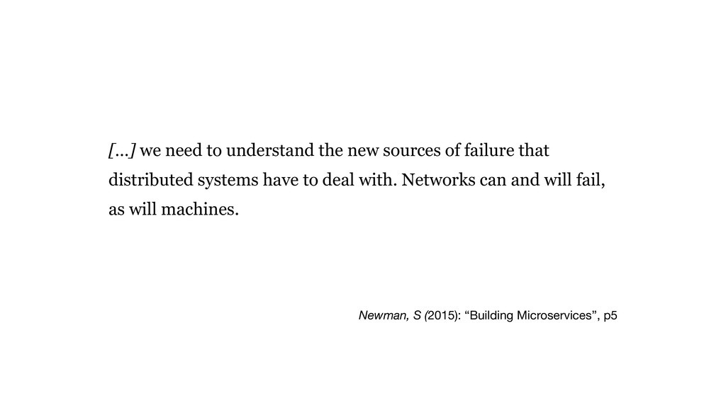 """Newman, S (2015): """"Building Microservices"""", p5 ..."""