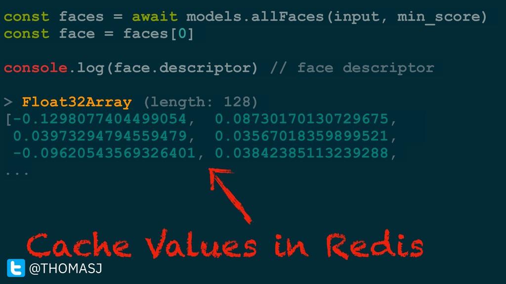 const faces = await models.allFaces(input, min_...