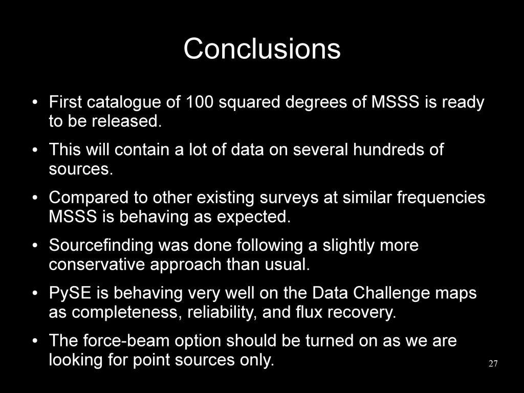 27 Conclusions ● First catalogue of 100 squared...