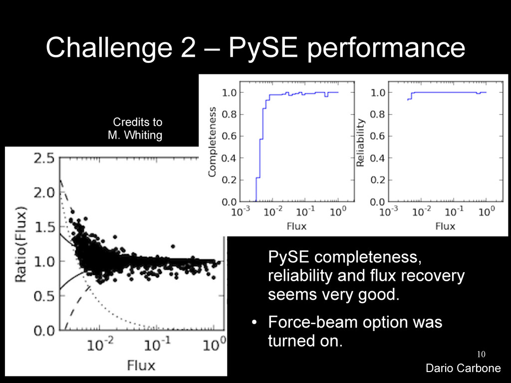 10 Challenge 2 – PySE performance PySE complete...