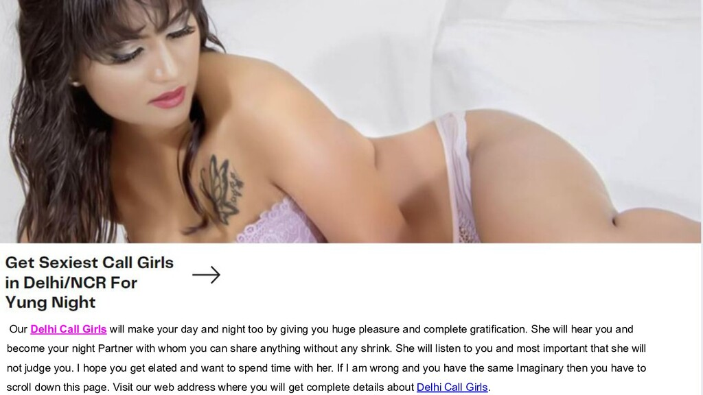 Our Delhi Call Girls will make your day and nig...