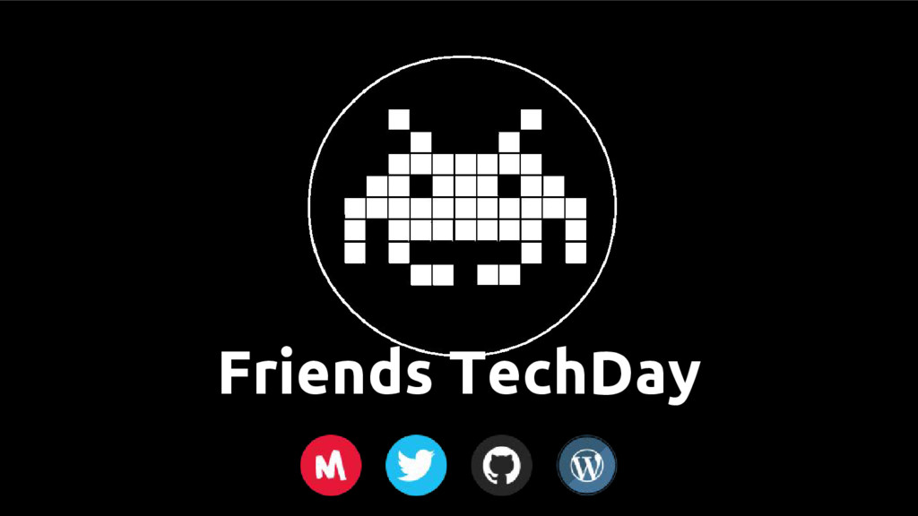 Friends TechDay