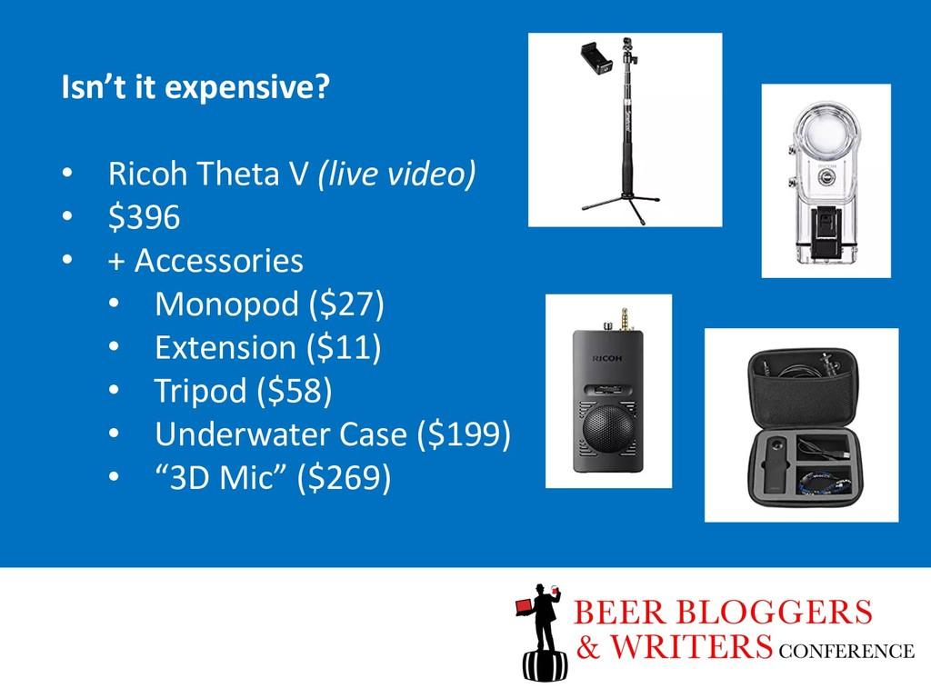 Isn't it expensive? • Ricoh Theta V (live video...