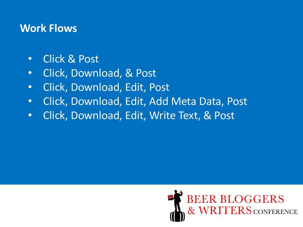 • Click & Post • Click, Download, & Post • Clic...