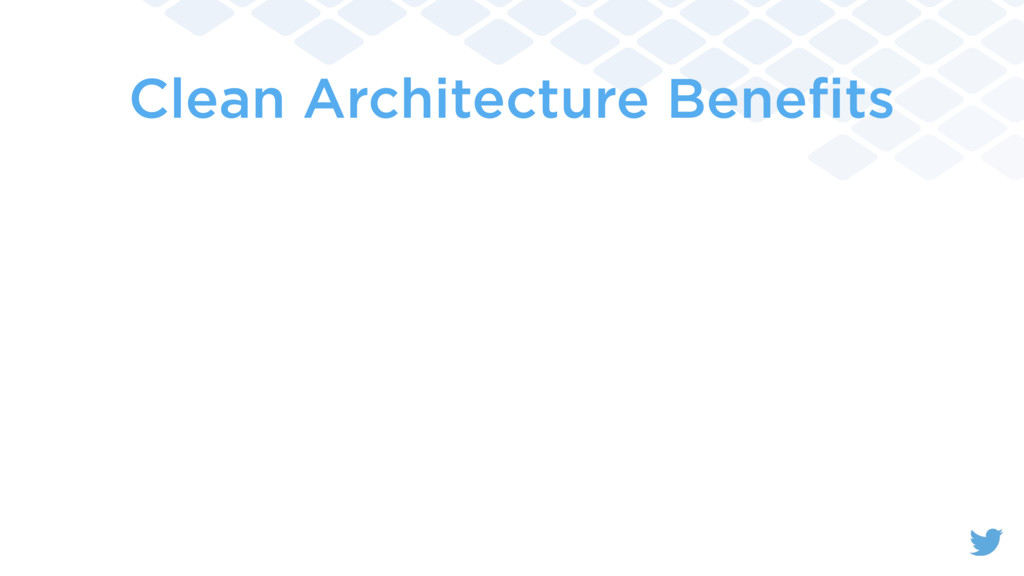 Clean Architecture Benefits