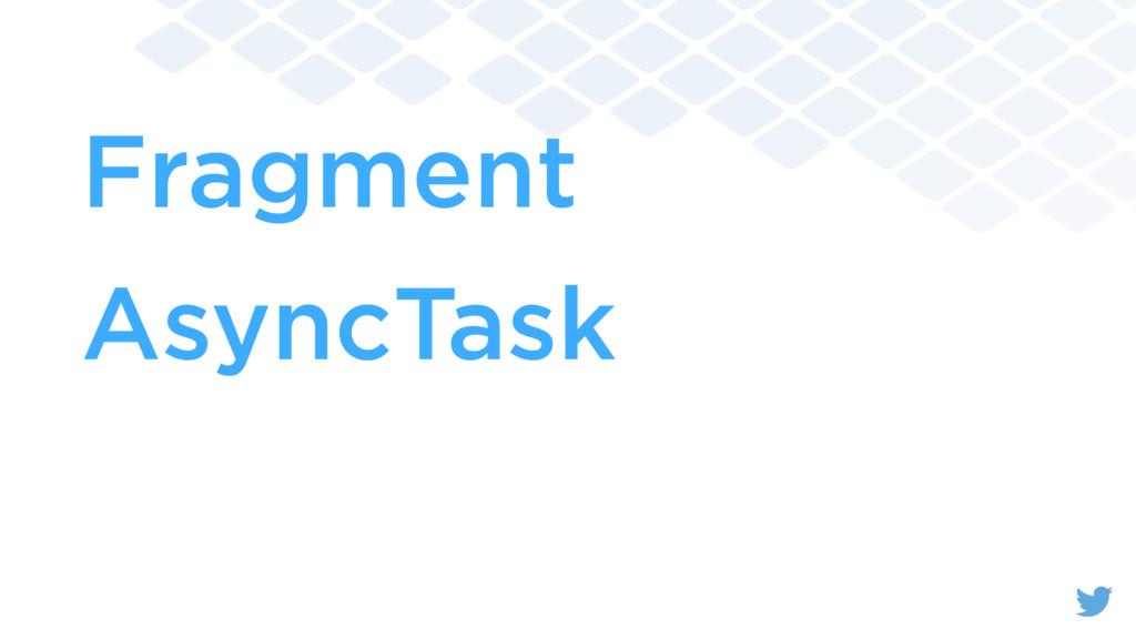 Fragment AsyncTask