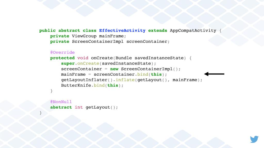 public abstract class EffectiveActivity extends...