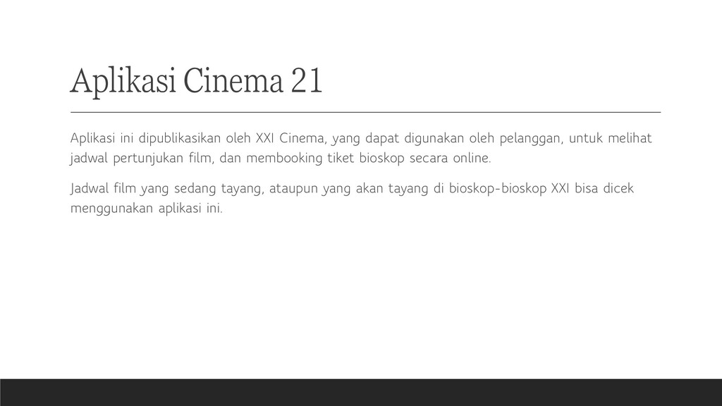 Aplikasi Cinema 21 Aplikasi ini dipublikasikan ...