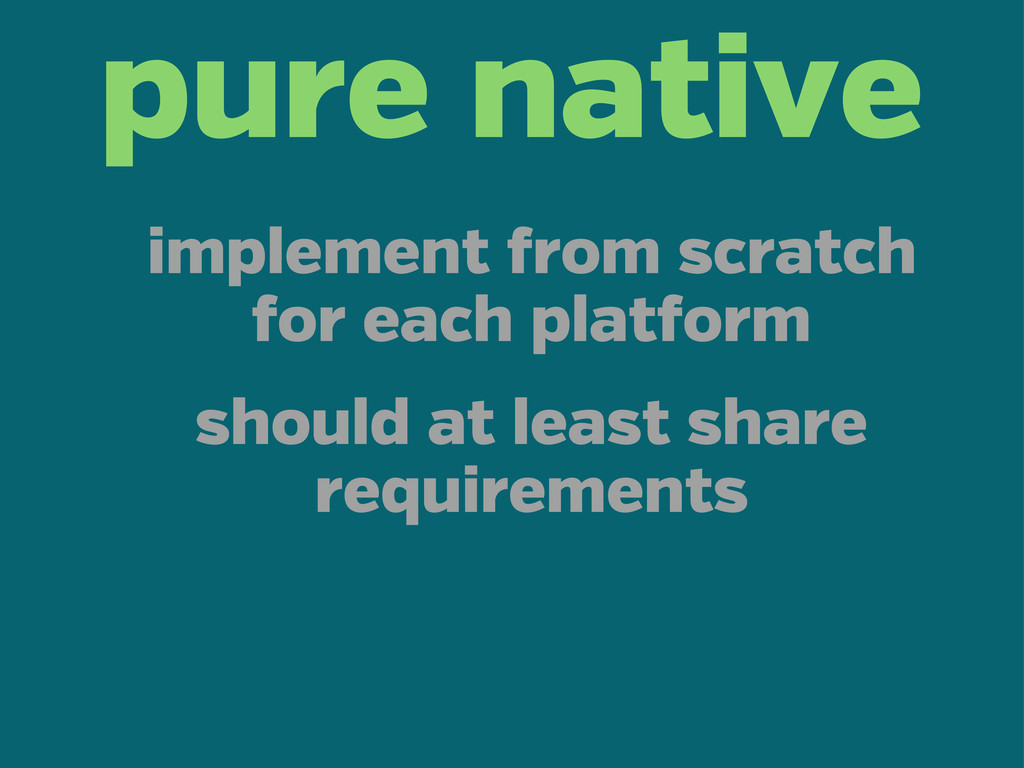 pure native implement rom scratch or each plat ...
