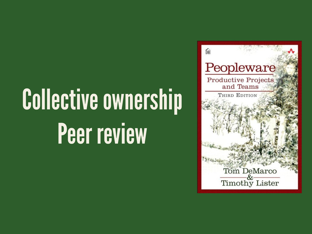 Collective ownership Peer review