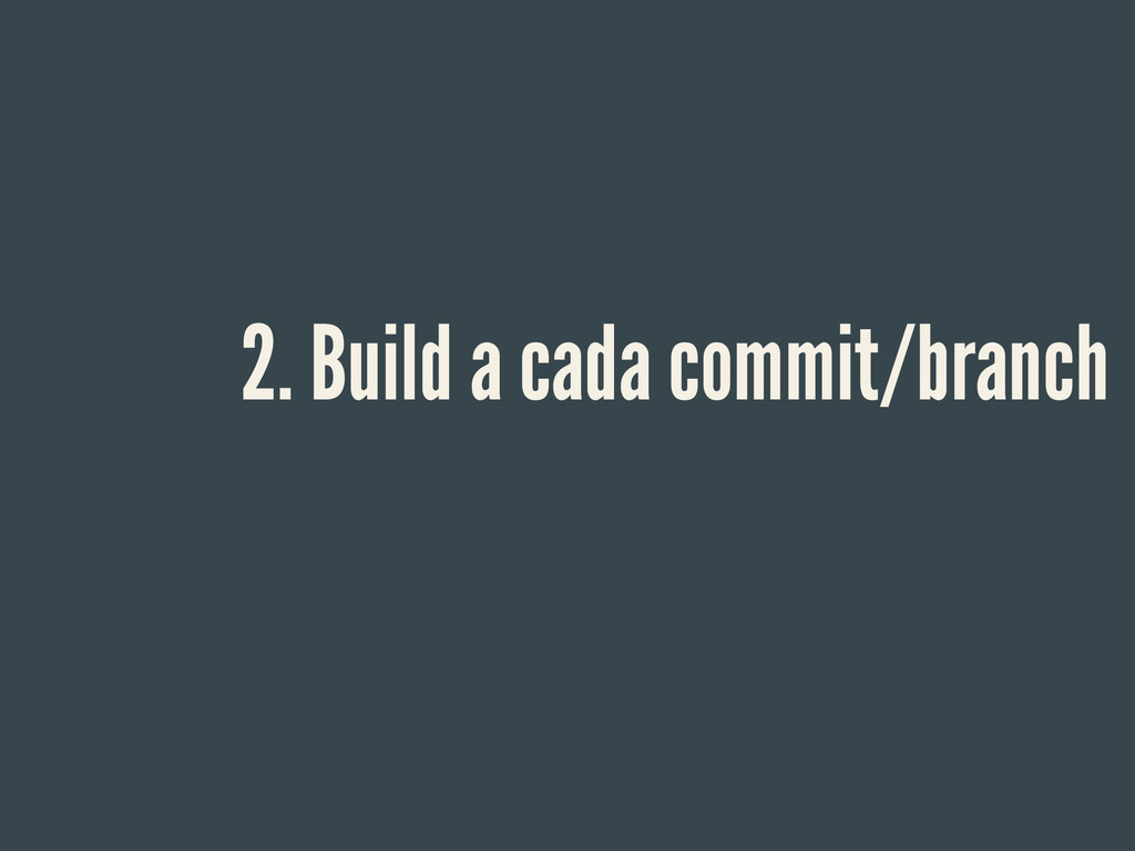 2. Build a cada commit/branch