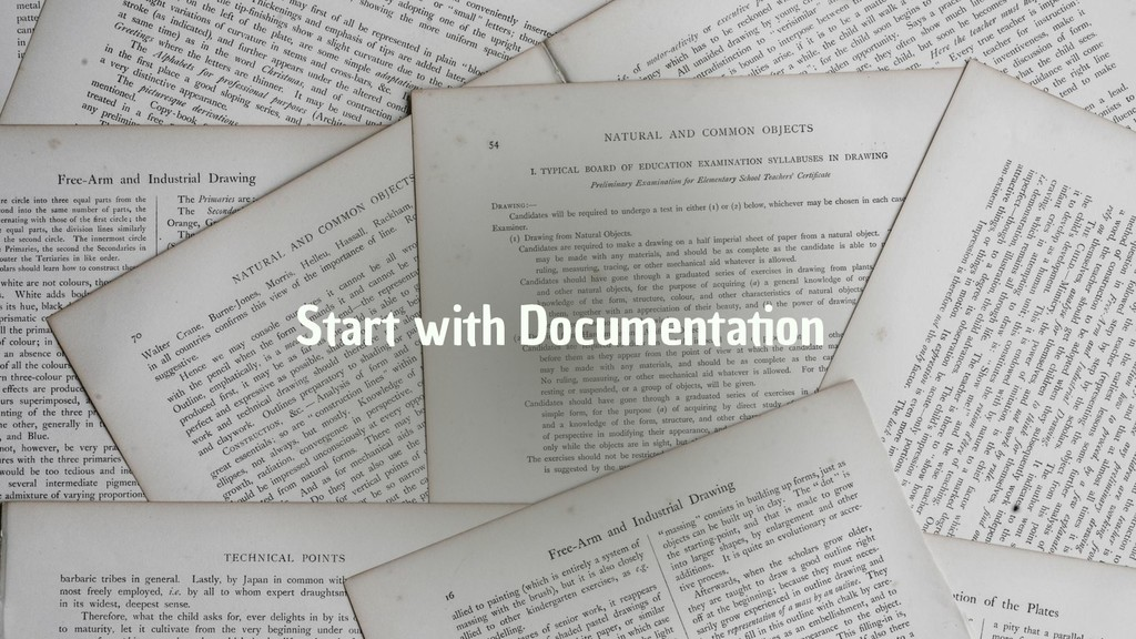 Start with Documentation