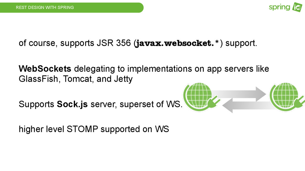 REST DESIGN WITH SPRING of course, supports JSR...
