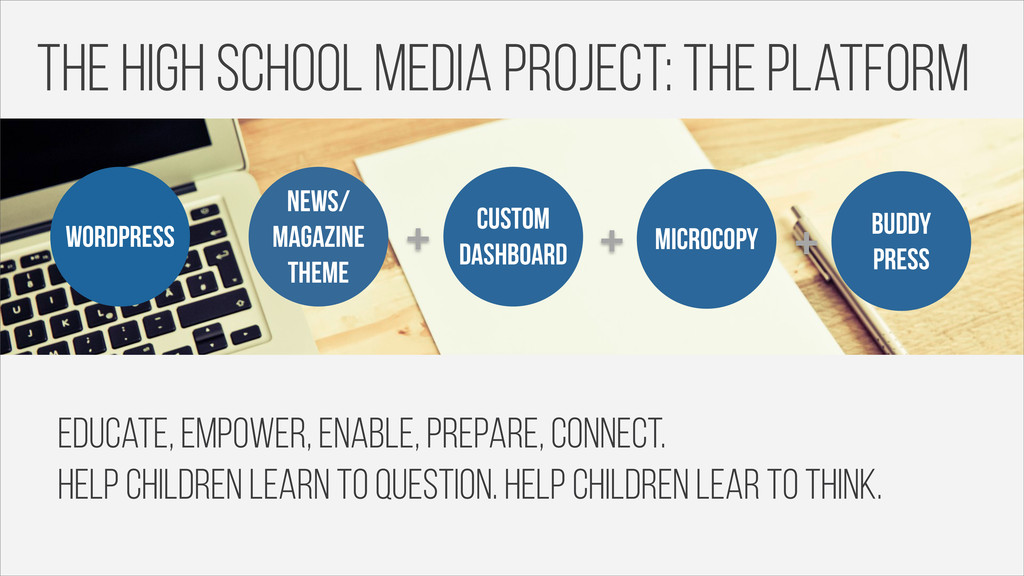 The high school media project: the platform wor...