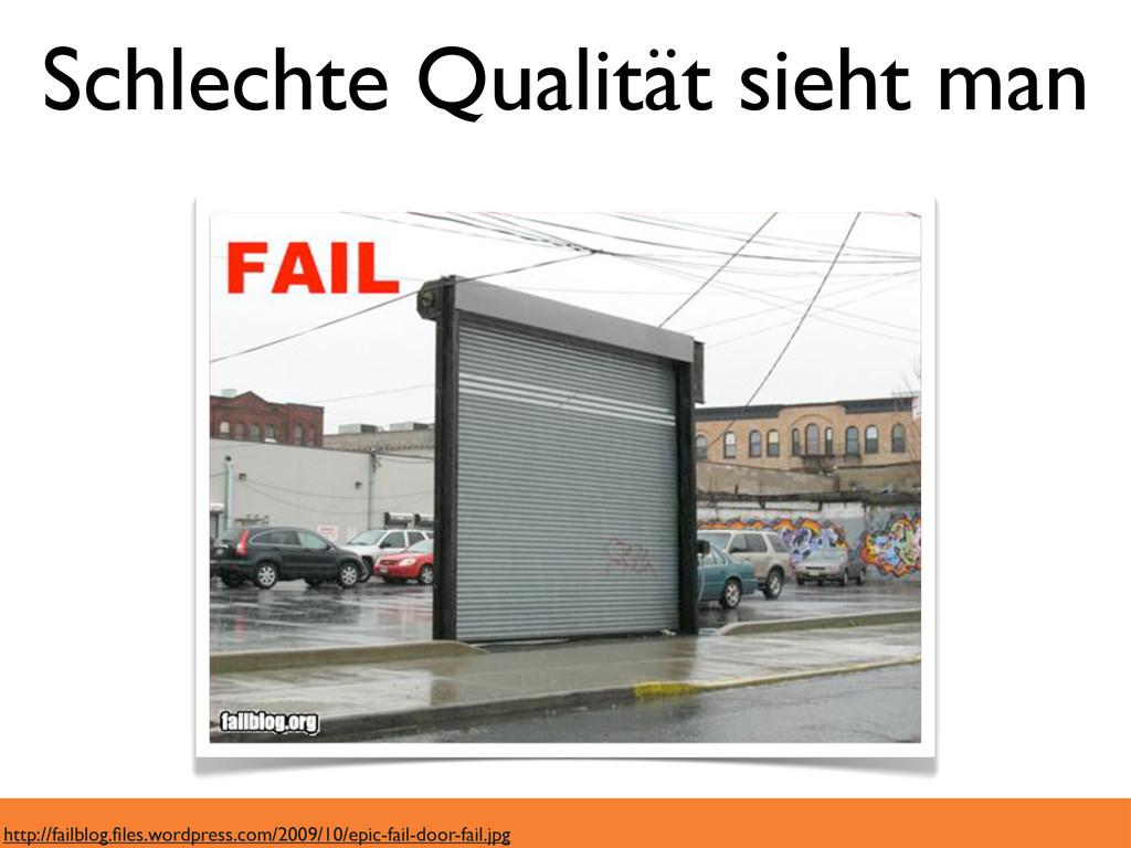 Schlechte Qualität sieht man http://failblog.fil...