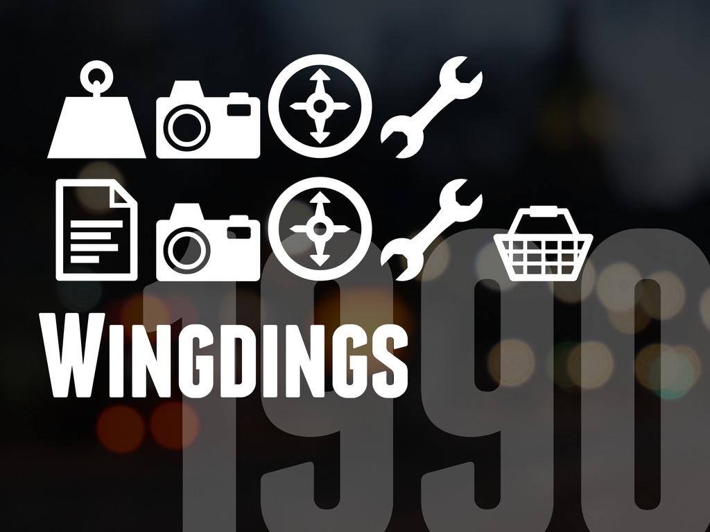WING DINGS Wingdings