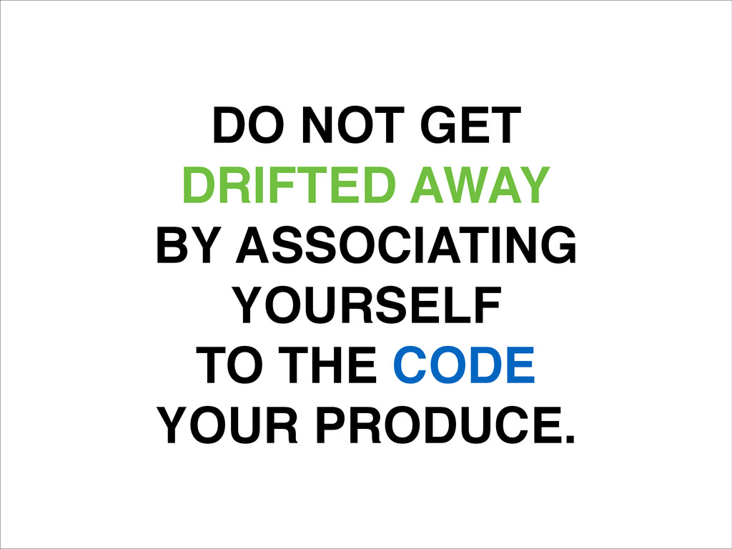 DO NOT GET! DRIFTED AWAY! BY ASSOCIATING! YOURS...