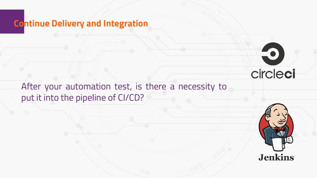 1 Continue Delivery and Integration After your ...