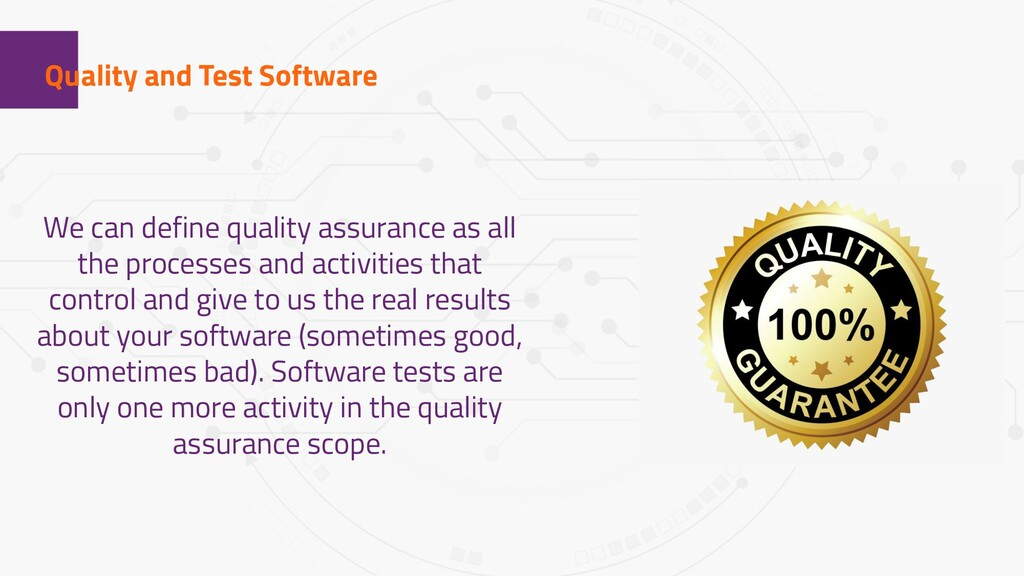 1 Quality and Test Software We can define quali...