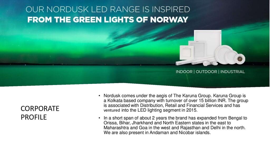 CORPORATE PROFILE • Nordusk comes under the aeg...
