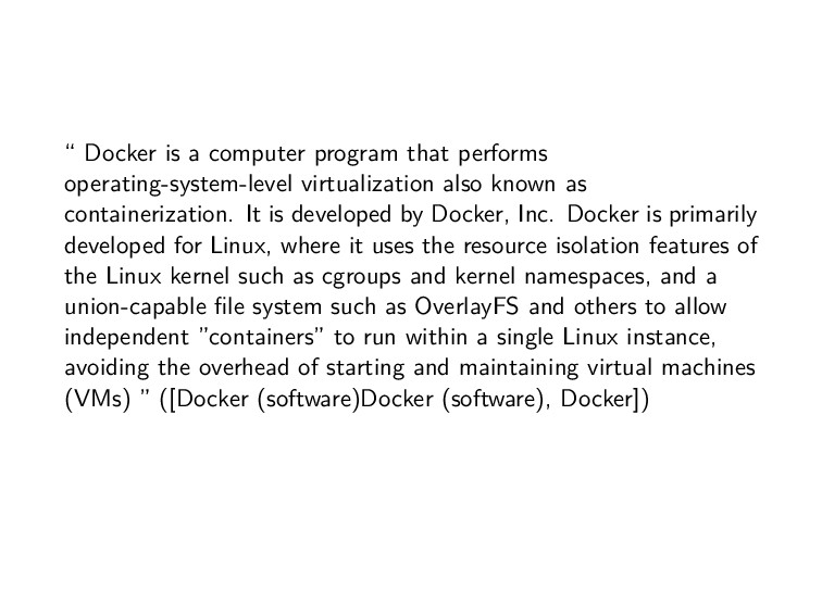 """ Docker is a computer program that performs op..."