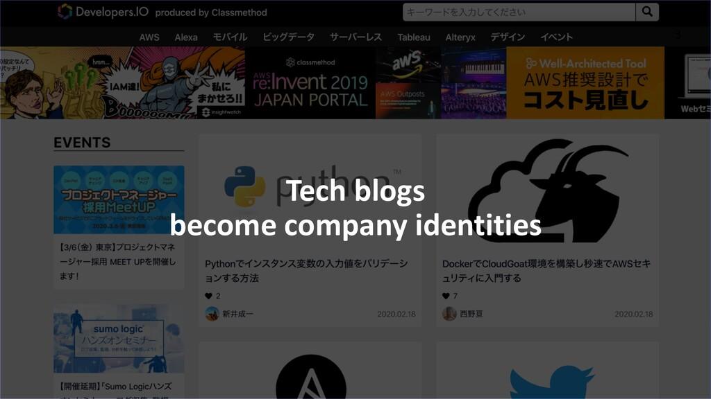 2 3 Tech blogs become company identities