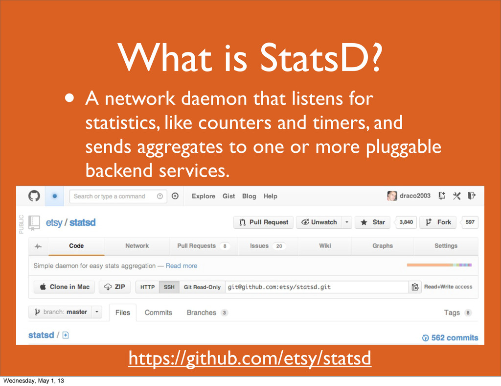 What is StatsD? • A network daemon that listens...