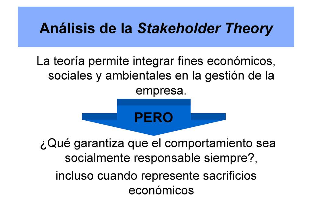 Análisis de la Stakeholder Theory La teoría per...