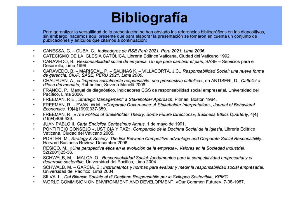 Bibliografía Para garantizar la versatilidad de...