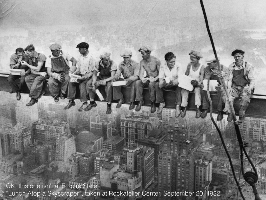 """OK, this one isn't at Empire State. """"Lunch Atop..."""