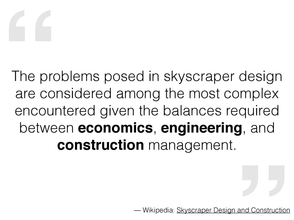 """"""" The problems posed in skyscraper design are c..."""