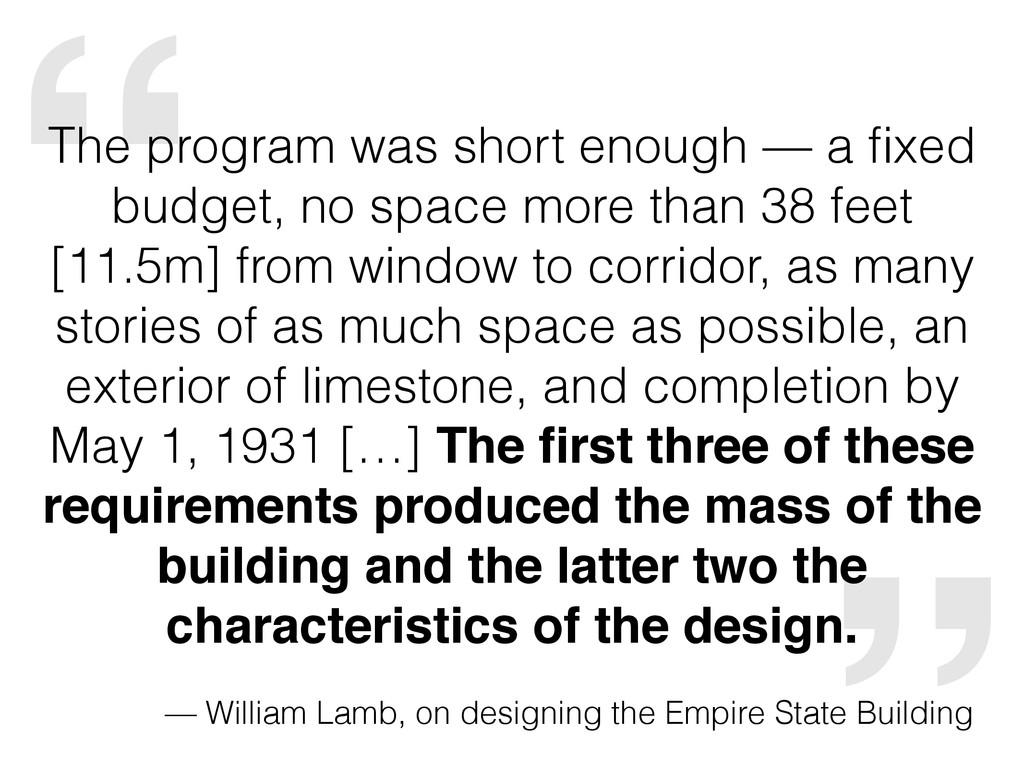 """"""" — William Lamb, on designing the Empire State..."""