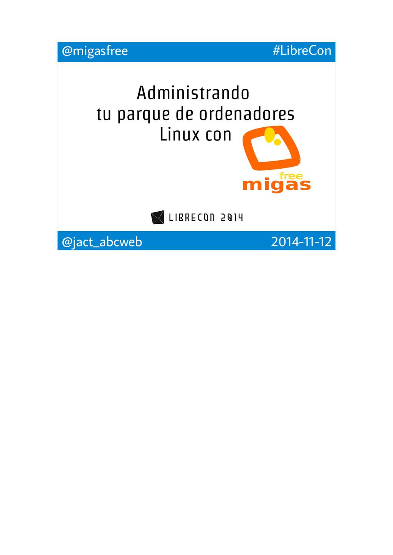 @migasfree #LibreCon @jact_abcweb 2014-11-12 Ad...